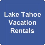 Lake Tahoe vacation rentals